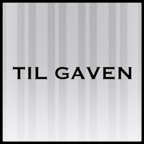 Til Gaven